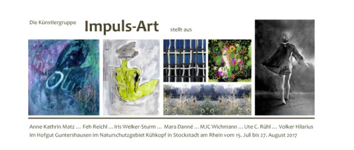 Künstlergruppe Impuls-art im Hofgut Guntershausen – Vernissage am 14. Juli 2017