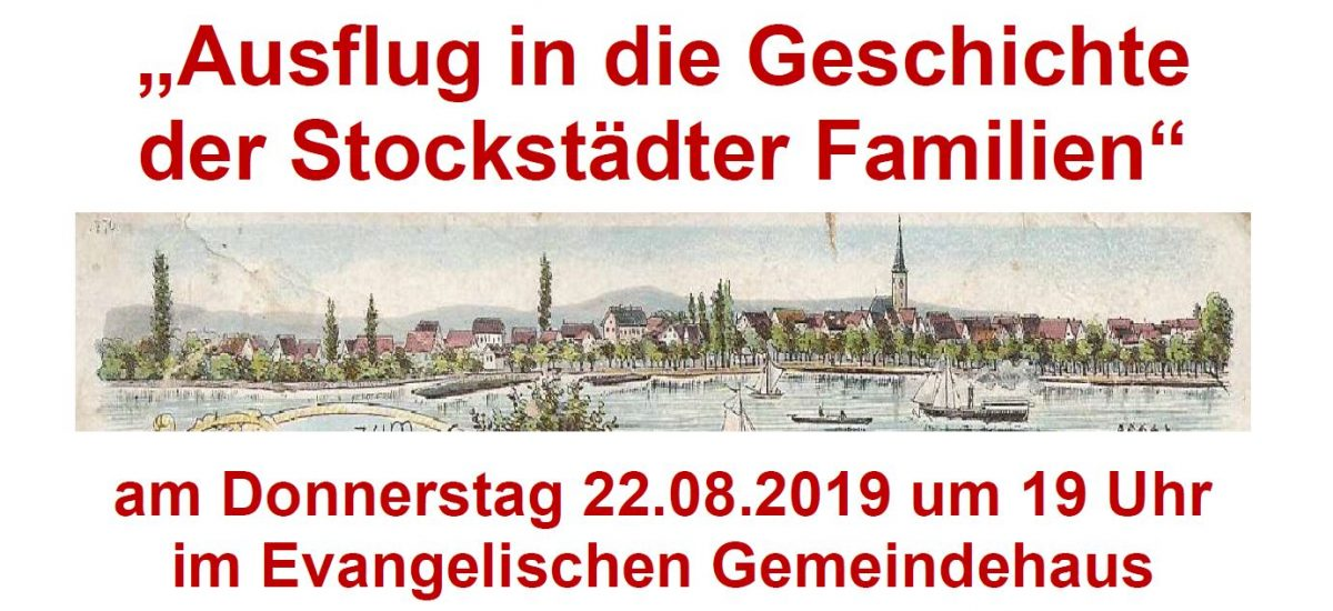 """Vortrag: """"Ausflug in die Geschichte der Stockstädter Familien"""""""